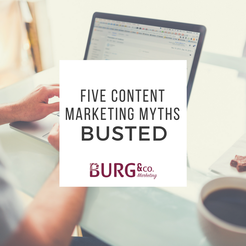 Five Content Marketing Myths Busted