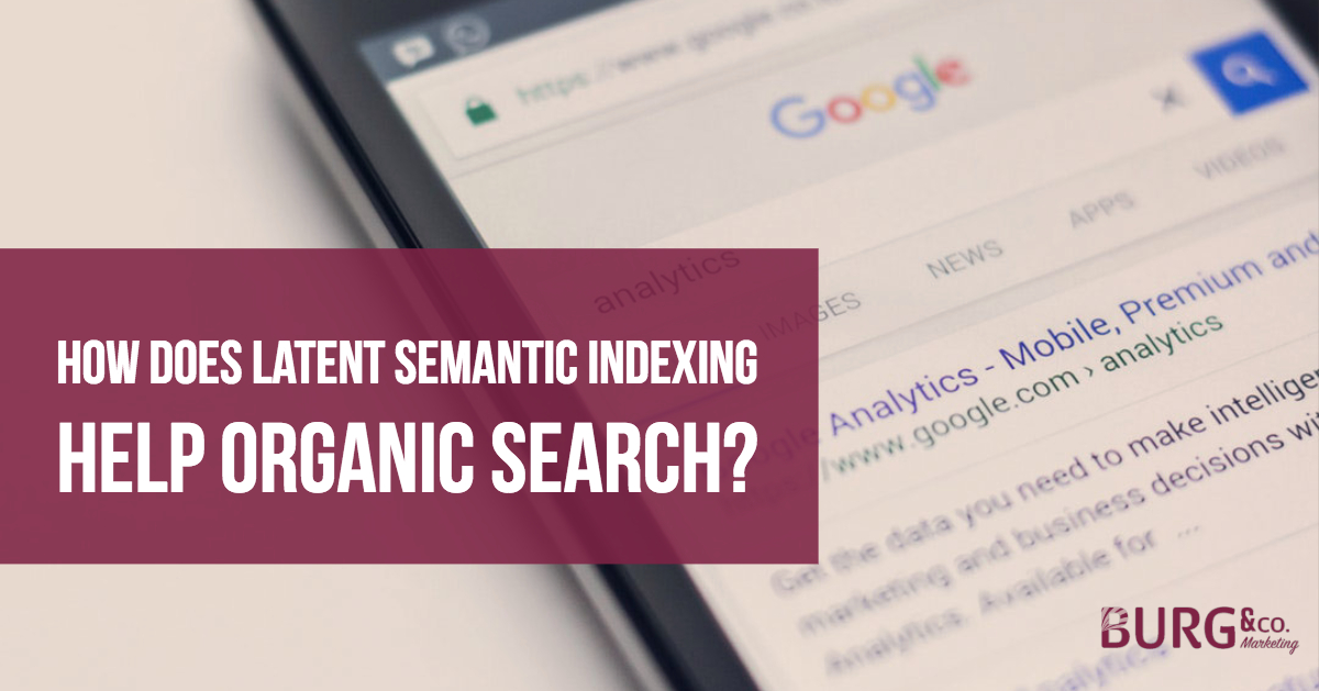 How Does Latent Semantic Indexing Help Organic Search?